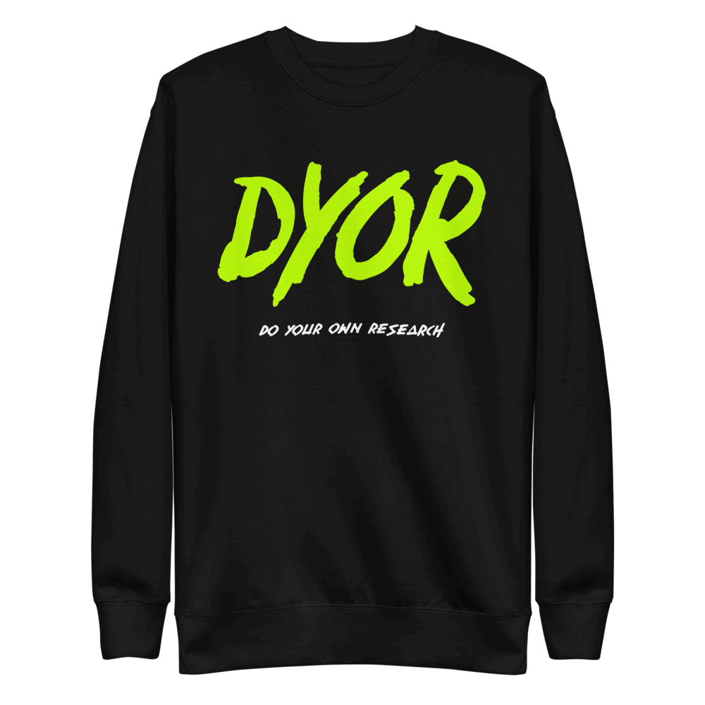 DYOR (Do Your Own Research) Sweatshirt