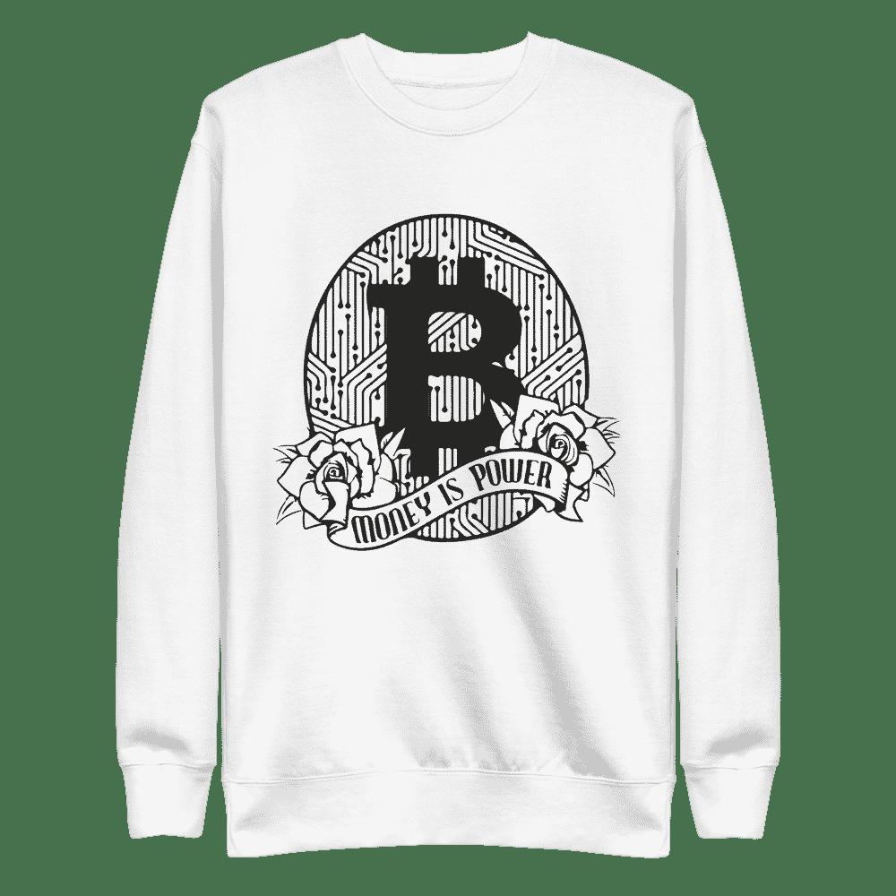 Bitcoin: Money is Power Sweatshirt