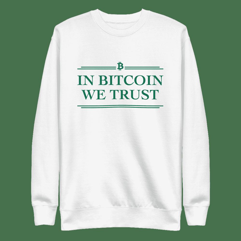 In Bitcoin We Trust (Green) Sweatshirt